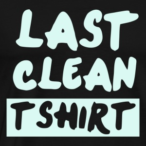 Last Clean - Men's Premium T-Shirt