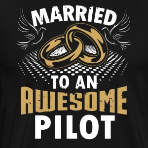 Married To An Awesome Pilot - Men's Premium T-Shirt
