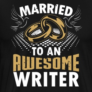 Married To An Awesome Writer - Men's Premium T-Shirt