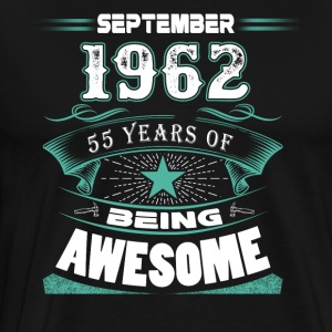 September 1962 - 55 years of being awesome - Men's Premium T-Shirt