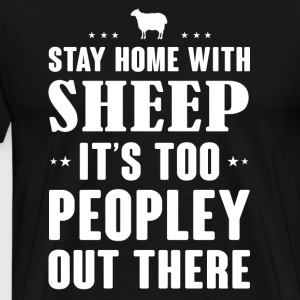 Stay home with Sheep - Men's Premium T-Shirt