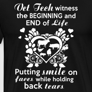 Vet tech witness the beginning and end of life - Men's Premium T-Shirt