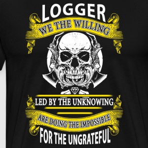 Logger we the willing T-Shirt - Men's Premium T-Shirt