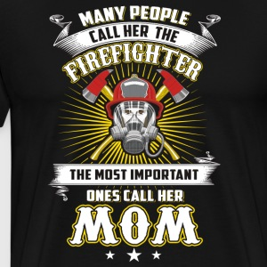 Many People Call Her The Firefighter T-Shirts - Men's Premium T-Shirt