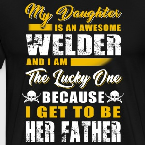 Welder and I Am The Lucky One T-Shirts - Men's Premium T-Shirt