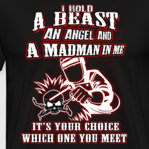 I Hold A Beast An Angel And A Madman In Me T-Shirt - Men's Premium T-Shirt