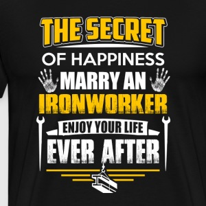 The Secret Of Happiness Marry An Ironworker Tee - Men's Premium T-Shirt