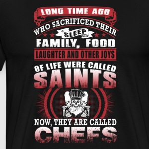 Chef Long Time Ago Who Sacrificed Their - Men's Premium T-Shirt