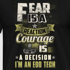 Eod Tech Fear Is A Reaction - Men's Premium T-Shirt