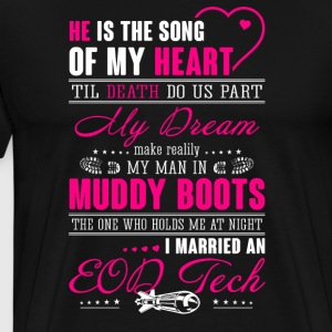 He Is The Song Of My Heart Eod Tech - Men's Premium T-Shirt