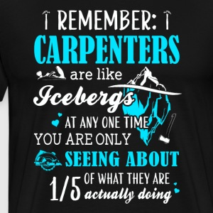 Rememver Jobs Are Like Carpenter - Men's Premium T-Shirt