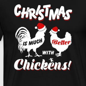 Christmas Is Much Chickens - Men's Premium T-Shirt