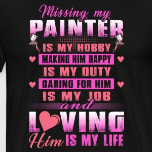 Painter Missing My Painter Is My Hobby - Men's Premium T-Shirt