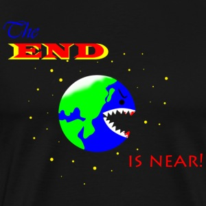 The END is near! - Men's Premium T-Shirt