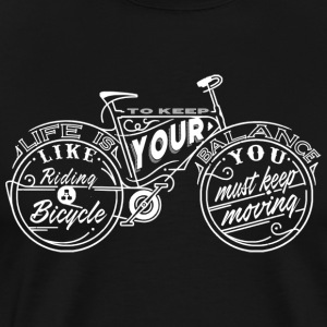 Einstein quotes - Life is Like Riding a Bicycle - Men's Premium T-Shirt