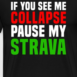 Pause My Strava - Men's Premium T-Shirt