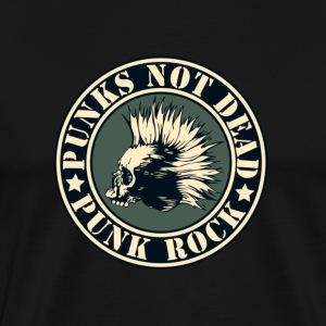 PUNKS NOT DEAD PUNK ROCK - SPECIAL PUNK EDITION - Men's Premium T-Shirt