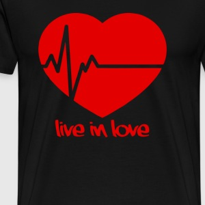 Live in Love - Men's Premium T-Shirt