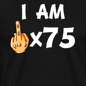 Middle Finger Times 75 Funny 75th Birthday - Men's Premium T-Shirt