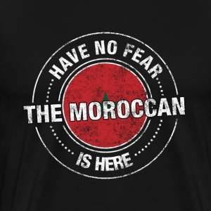 Have No Fear The Moroccan Is Here Shirt - Men's Premium T-Shirt