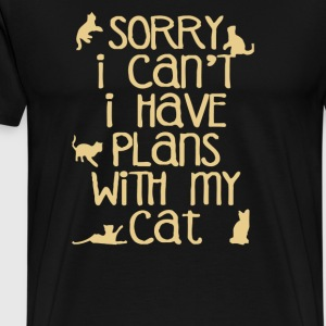Sorry I Can't I Have Plans With My Cats - Men's Premium T-Shirt