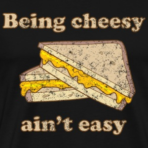 Being Cheesy Ain't Easy