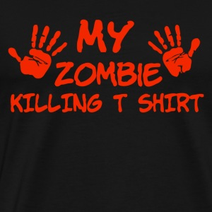 My Zombie Killing T Shirt - Men's Premium T-Shirt