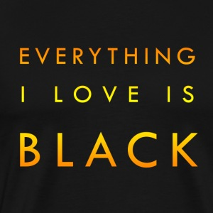#EverythingBlack - Men's Premium T-Shirt