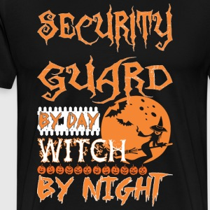 Security Guard By Day Witch By Night Halloween - Men's Premium T-Shirt