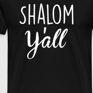 Shalom Y all - Men's Premium T-Shirt