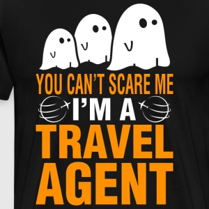 Halloween You Cant Scare Me Im Travel Agent - Men's Premium T-Shirt