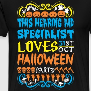 This HearingAid Specialst Loves 31st Oct Halloween - Men's Premium T-Shirt