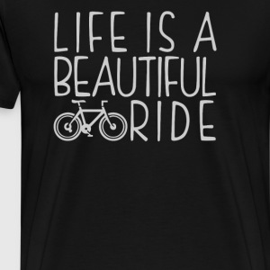 Life is a Beautiful Ride - Men's Premium T-Shirt