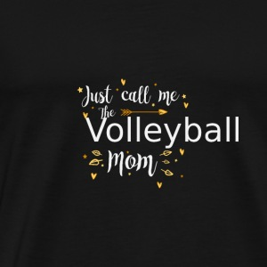 Just Call Me The Sports Volleyball, Mom funny gift - Men's Premium T-Shirt