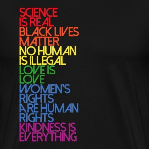 Science is Real, Black Lives Matter - Men's Premium T-Shirt