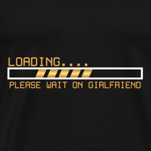Toolbar Loadung Wait On Girlfriend Gift - Men's Premium T-Shirt
