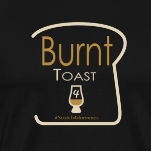 Burnt Toast - Men's Premium T-Shirt