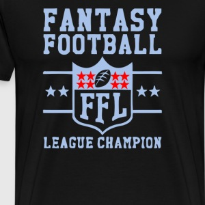 Fantasy Football Trophy League Championship FFL - Men's Premium T-Shirt