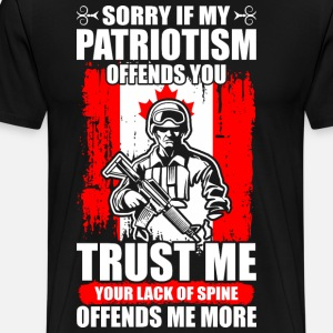 Sorry If My Patriotism Offends You Canadian