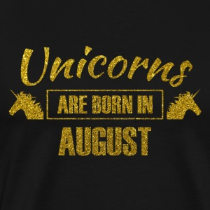 unicorns are born in august - gold glitter unicorn - Men's Premium T-Shirt