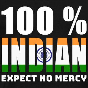 100 % INDIAN - EXPECT NO MERCY - Men's Premium T-Shirt