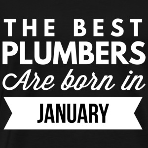 The best Plumbers are born in January - Men's Premium T-Shirt