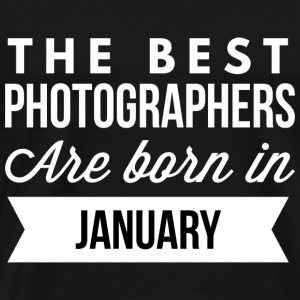 The best Photographers are born in January - Men's Premium T-Shirt