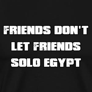 Don't Solo Egypt - Men's Premium T-Shirt