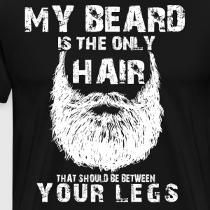 My beard is the only hair - Men's Premium T-Shirt