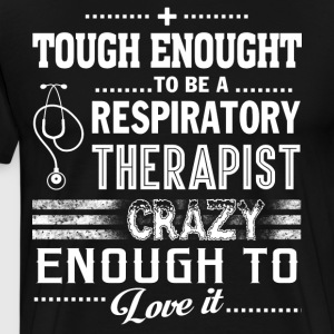 Respiratory Therapist T Shirt - Men's Premium T-Shirt