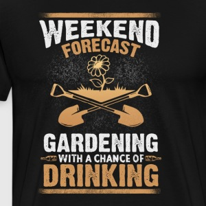 Gardening with a chance of drinking - Men's Premium T-Shirt