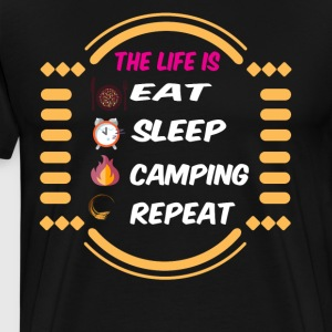 The Life Is Camping T Shirt - Men's Premium T-Shirt