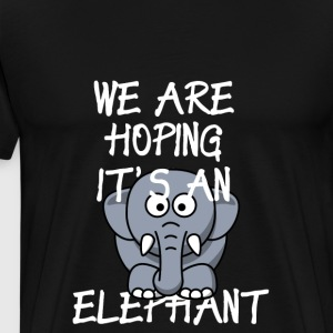 Funny I'm Pregnant Shirt Hoping It's An Elephant - Men's Premium T-Shirt
