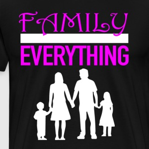 Family Over Everything Shirt For Women - Men's Premium T-Shirt